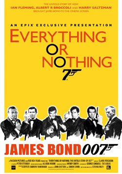 James Bond Efsanesi - Everything Or Nothing: The Untold Story Of 007