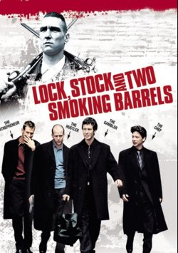 Ateşten Kalbe Akıldan Dumana - Lock, Stock And Two Smoking Barrels