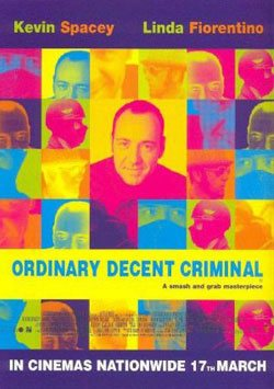 Sevimli Haydut - Ordinary Decent Criminal