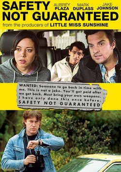 Zaman Yolcuları - Safety Not Guaranteed