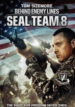 Düşman Hattı Sekizinci Ekip - Seal Team Eight: Behind Enemy Lines izle